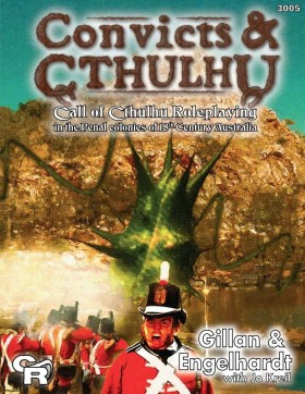 Convicts & Cthulhu: Roleplaying Game Review
