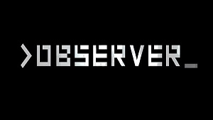 >OBSERVER_ computer game review